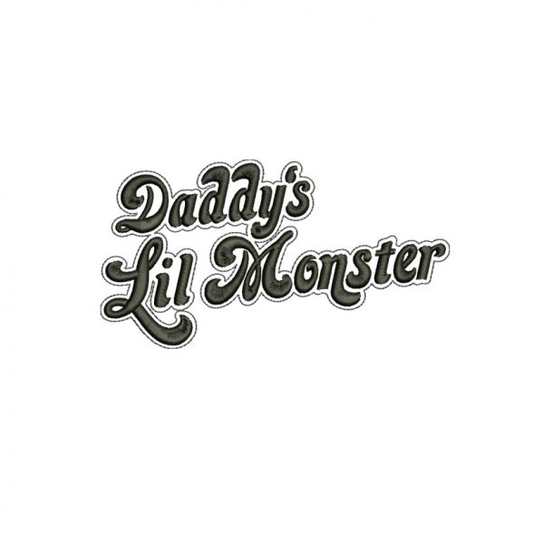 Daddy's Lil Monster Embroidery design