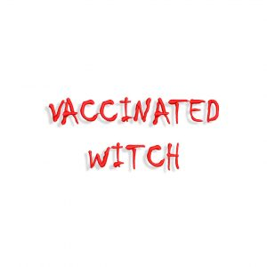 Vaccinated Witch Embroidery design
